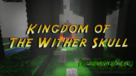 Карта Kingdom of the Wither Skull для minecraft