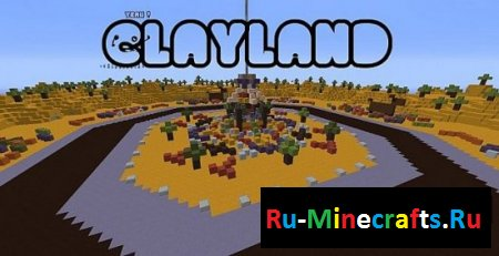 ClayLand - SurvivalGames Map - 1.6.2 [Карта]