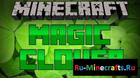 Мод Magic Clover [1.7.2]