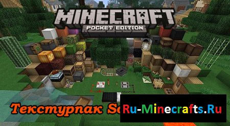 Текстурпак Soartex Fanver для Minecraft PE 0.8.1