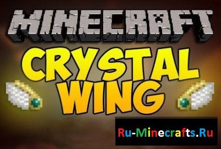 Мод CrystalWing (1.7.10)