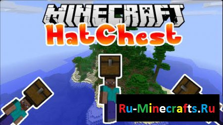 Мод HatChest 1.7.10