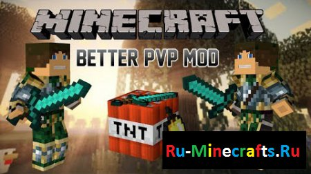 Мод Better PvP 1.7.10