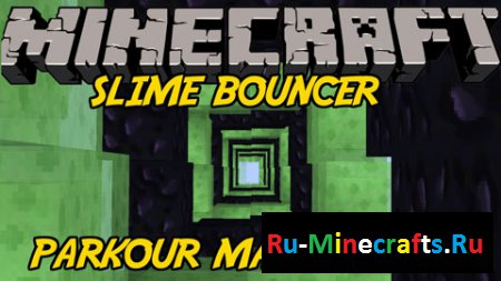 Карта Bouncer Speed Slime Parkour 1.8