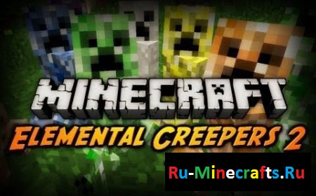 Мод Elemental Creepers 2 1.8