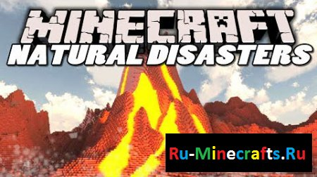 Мод Natural Disasters Reborn 1.6.4