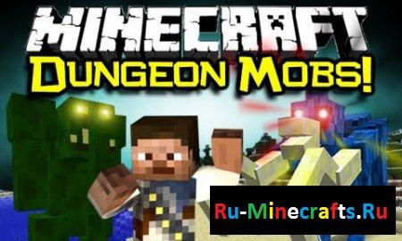 Мод Dungeon Mobs 1.7.10