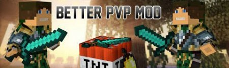 Мод Better PvP [1.8.8]