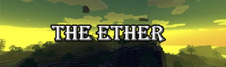 Мод The Ether [1.8.8]