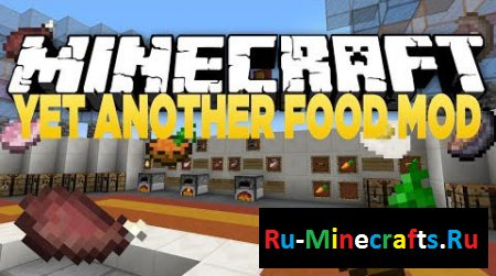 Мод Yet Another Food для Minecraft 1.8.9